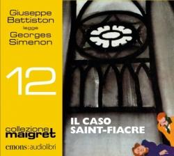 Giuseppe Battiston legge Il caso Saint-Fiacre [Audioregistrazione]