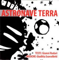 Astronave terra [Audioregistrazione]