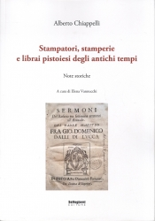 Stampatori, stamperie e librai pistoiesi degli antichi tempi