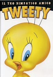 Il tuo simpatico amico Tweety [Videoregistrazione]