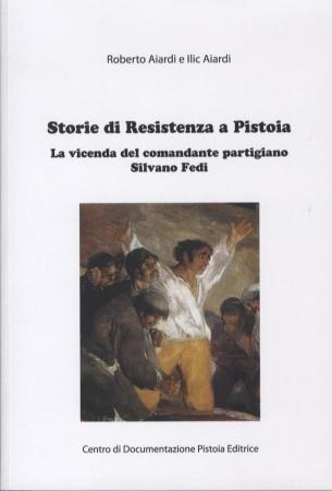 Storie di Resistenza a Pistoia