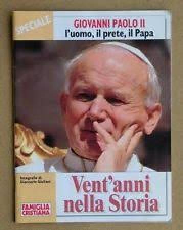 Giovanni Paolo 2.: l'uomo, il prete, il papa