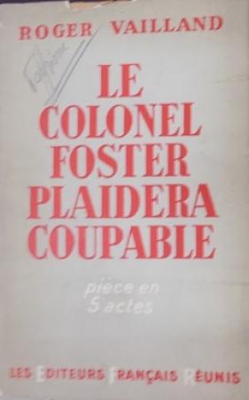 Le colonel foster plaidera coupable