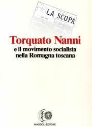 Torquato Nanni e il movimento socialista nella Romagna toscana
