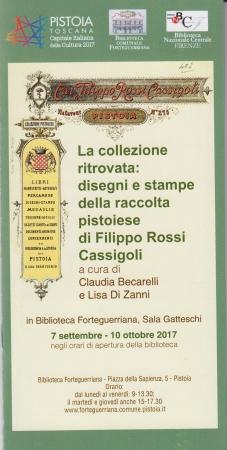 La collezione ritrovata: disegni e stampe della raccolta pistoiese di Filippo Rossi Cassigoli