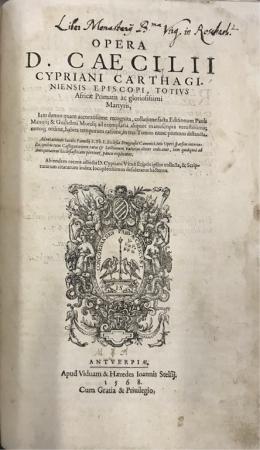 Opera D. Caecilii Cypriani Carthaginiensis episcopi, totius Africae primatis ac gloriosissimi martyris, Iam denuo quam accuratissime recognita, collatione facta editionum Pauli Manutij & Guilielmi Morelij ad exemplaria aliquot manuscripta vetustissima; ... in tres tomos nunc primum distincta. Adnotationes Iacobi Pamelij ... toti operi sparsim interiectae; ... Ab eodem recens adiecta D. Cypriani vita è scriptis ipsius collecta, & Scripturarum citatarum index locupletissimus ...