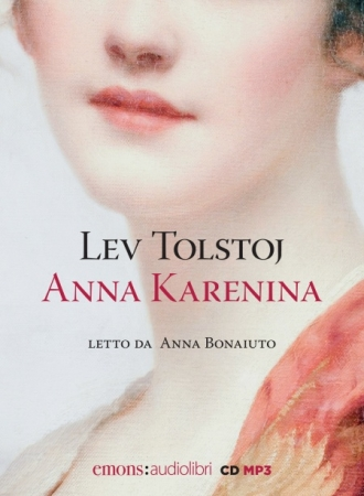 Anna Karenina [Audioregistrazione]