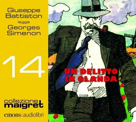 Giuseppe Battiston legge Un delitto in Olanda [Audioregistrazione]