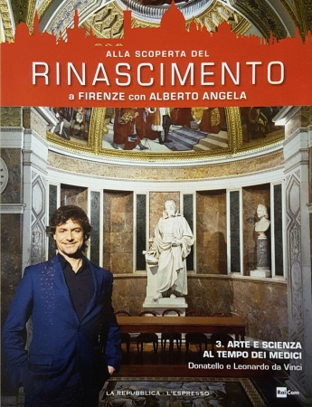 3. Arte e scienza al tempo dei Medici. Donatello e Leonardo da Vinci