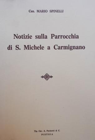 Notizie sulla parrocchia di S. Michele a Carmignano
