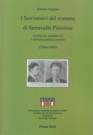 I sovversivi del Comune di Serravalle Pistoiese