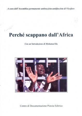Perché scappano dall'Africa