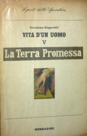[8]: Poesie. 5, La Terra promessa