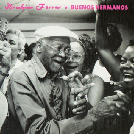 Buenos Hermanos [Audioregistrazione]