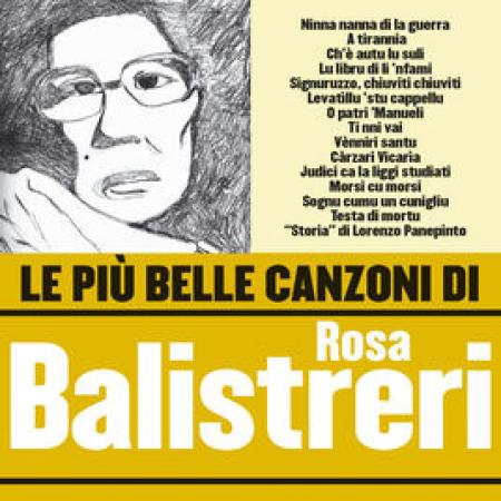 Le più belle canzoni di Rosa Balistreri [Audioregistrazione]