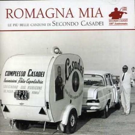 Romagna mia [Audioregistrazione]