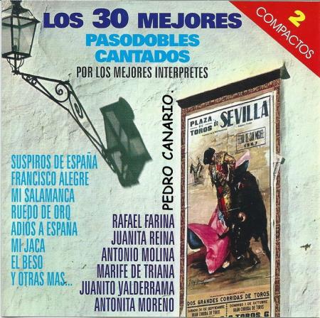 Los 30 mejores pasodobles cantados por los mejores interpretes [Audioregistrazione]