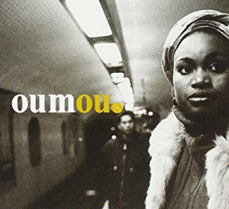 Oumou [Audioregistrazione]