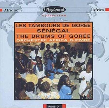 Les tambours de Gorée [Audioregistrazione]