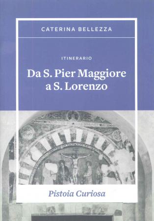 Itinerario Da S. Pier Maggiore a S. Lorenzo