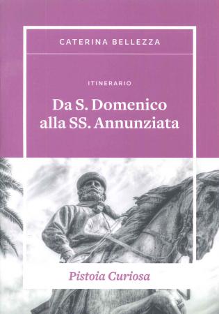 Itinerario Da S. Domenico alla SS. Annunziata