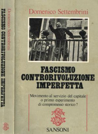 Fascismo controrivoluzione imperfetta