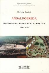 Ansaldobreda : declino di un'azienda in mano alla politica : (1996-2012)
