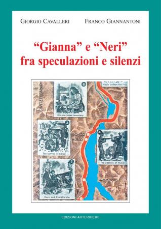"""""""Gianna"""" e """"Neri"""" fra speculazioni e silenzi"""