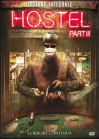 Hostel. Part 3 [Videoregistrazione]