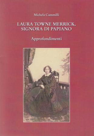 Laura Towne Merrick, signora di Papiano
