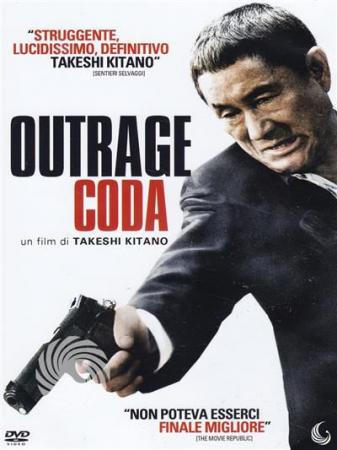 Outrage coda [Videoregistrazione]