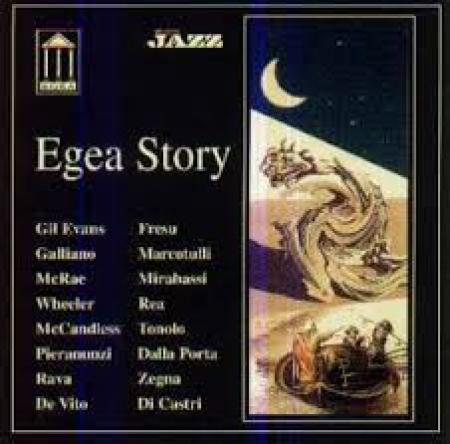 Egea story [Audioregistrazione]