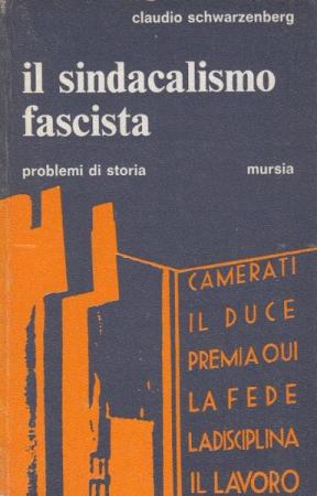 Il sindacalismo fascista
