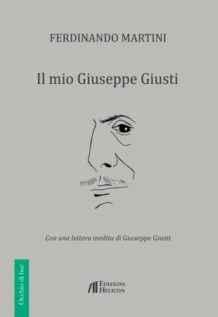 Il mio Giuseppe Giusti