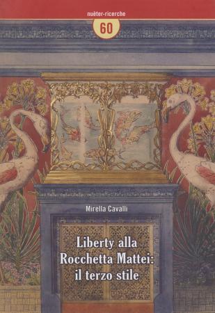 Liberty alla Rocchetta Mattei: il terzo stile