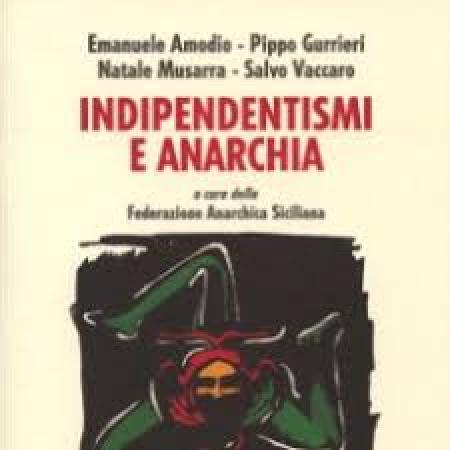 Indipendentismi e anarchia