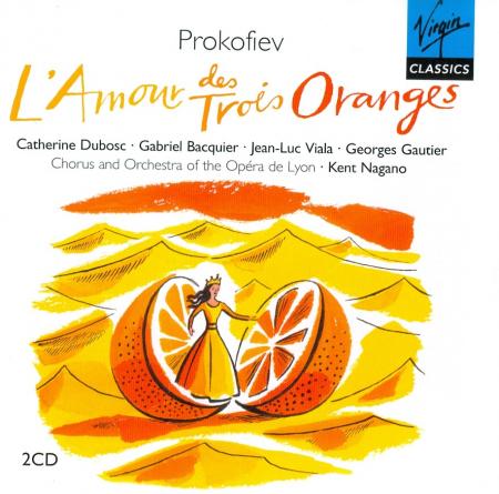 L' amour des trois oranges [Audioregistrazione]