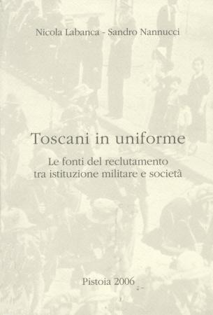 Toscani in uniforme