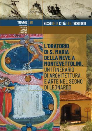 L'Oratorio di S. Maria della Neve a Montevettolini