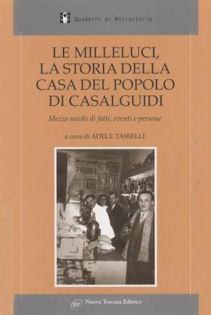 Le Milleluci, la storia della Casa del popolo di Casalguidi