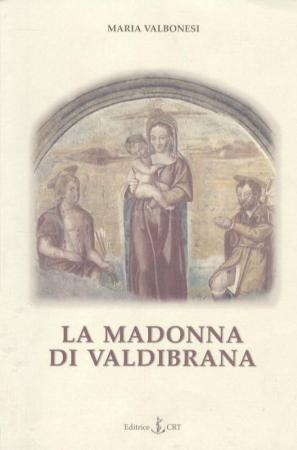La Madonna di Valdibrana