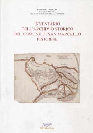 Inventario dell'archivio storico del Comune di San Marcello Pistoiese