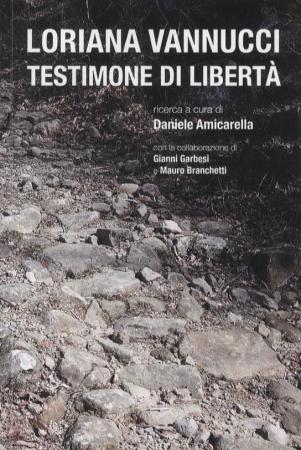 Loriana Vannucci testimone di libertà