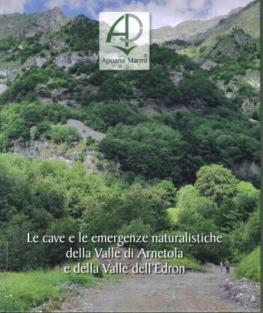 Le cave e le emergenze naturalistiche della Valle di Arnetola e della Valle dell'Edron