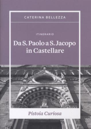 Itinerario Da S. Paolo a S. Jacopo in Castellare