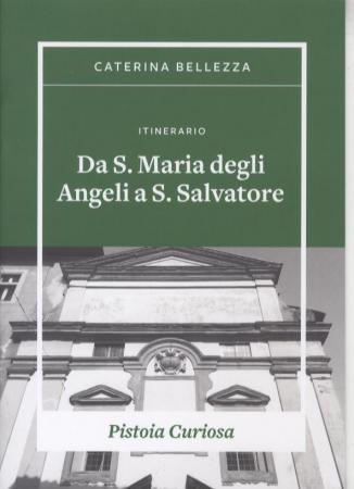 Itinerario Da S. Maria degli Angeli a S. Salvatore