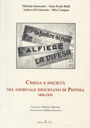 Chiesa e società nel giornale diocesano di Pistoia