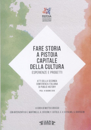 Fare storia a Pistoia Capitale della cultura: esperienze e progetti