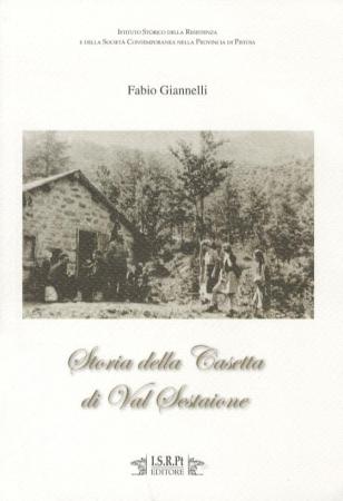 Storia della casetta di Val Sestaione