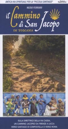 Il Cammino di San Jacopo in Toscana